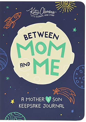 Between Mom and Me: A Guided Journal for Mother and Son