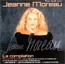 Jeanne Moreau : La Compilation