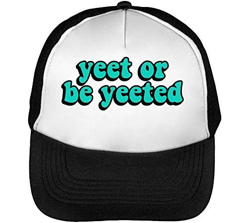 Yeet Or Be Yeeted Gorras Hombre Snapback Beisbol Negro Blanco