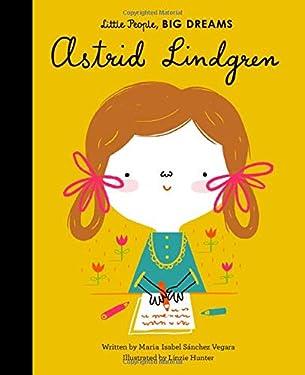 Astrid Lindgren (Little People, BIG DREAMS, 35)