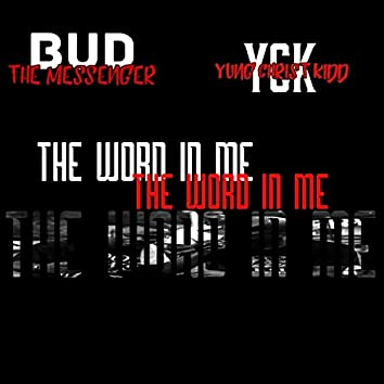 The Word in Me (feat. Bud the Messenger)
