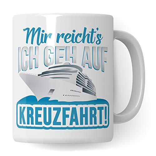 Pagma Druck Tasse Kreuzfahrt Geschenk Kreuzfahrer Spruch Becher Kreuzfahrtschiff Geschenkidee Kreuzfahrerin Schiffsreise Schifffahrt Kaffeetasse