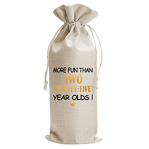 Funny 50th Birthday Gift Wine Bags, 50th Birthday Party Decorations, Burlap Drawstring Wine Bag, Gift for Her Women Wife, Funny Personalized Bday Gift Ideas, More fun than two Twenty-Five Years Old