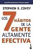 Los 7 hbitos de la gente altamente efectiva. Ed. revisada y actualizada: La revolucin tica en...