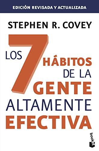 Los 7 hábitos de la gente altamente efectiva. Ed. revisada