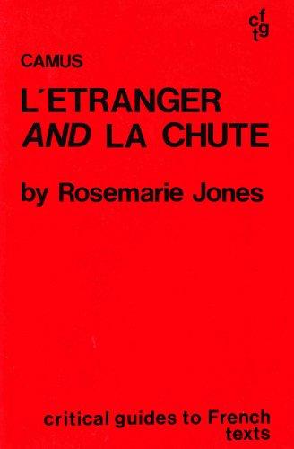Camus: L Etranger and LA Chute