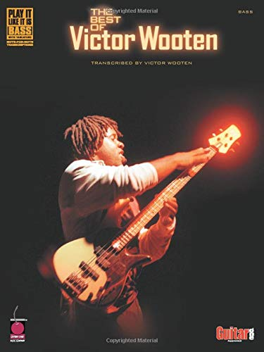 The best of victor wooten guitare basse: Transcribed by Victor Wooten