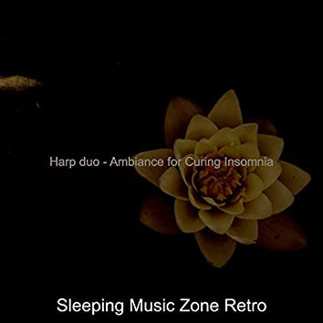 Harp duo - Ambiance for Curing Insomnia