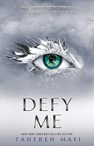 Defy Me (Shatter Me) (English Edition)
