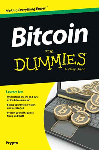 Bitcoin For Dummies (For Dummies (Business & Personal Finance))