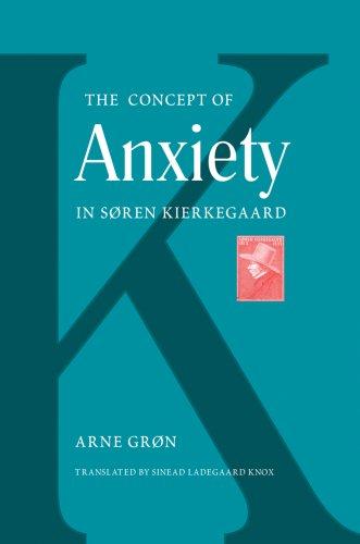 Gron, A: The Concept of Anxiety in Soren Kierkegaard (Mercer Kierkegaard Series)