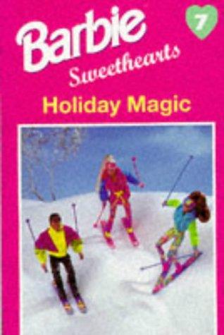 Holiday Magic: 7 (Barbie sweethearts)