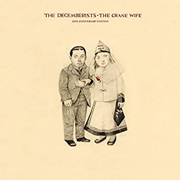 The Crane Wife (10th Anniversary Edition)