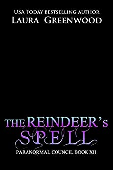 The Reindeer's Spell Laura Greenwood The Paranormal Council Paranormal Romance