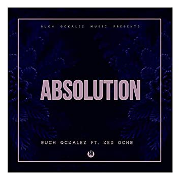 Absolution (feat. KED Ochs)
