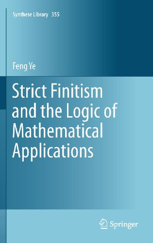 Strict Finitism and the Logic of Mathematical Applications (Synthese Library Book 355)