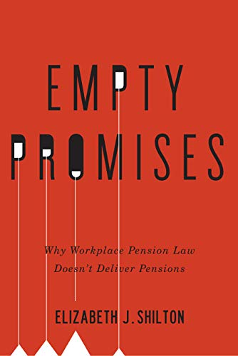 Compare Textbook Prices for Empty Promises: Why Workplace Pension Law Doesn't Deliver Pensions 1 Edition ISBN 9780773547872 by Shilton, Elizabeth J.