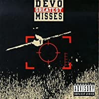Greatest Misses by Devo