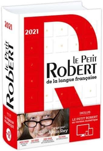 Dictionnaire Le Petit Robert de la langue française 2021 et son dictionnaire en ligne