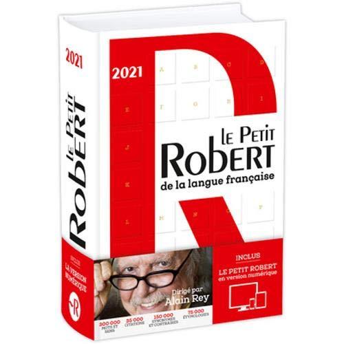 Le Petit Robert de la langue française: Inclus Le Petit Robert en version numérique