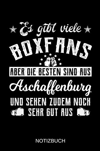 Es gibt viele Boxfans aber die besten sind aus Aschaffenburg und sehen zudem noch sehr gut aus: A5 Notizbuch | Liniert 120 Seiten | ... | Ostern | Vatertag | Muttertag | Namenstag