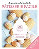 Le Grand Livre Marabout de la pâtisserie Facile - Nouvelle édition