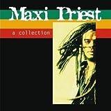 Songtexte von Maxi Priest - A Collection