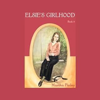 Elsie's Girlhood audiobook cover art