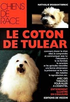 Paperback Le Coton de Tulear [French] Book