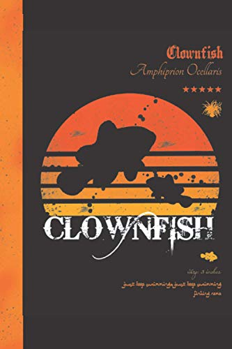 Clownfish Notebook: Fish Themed Composition Lined Journal, Ideal for any Saltwater Aquarium Hobbyists or Fish Fanatic. (Can be Used as A Marine Coral Reef or Freshwater Aquarium Log)
