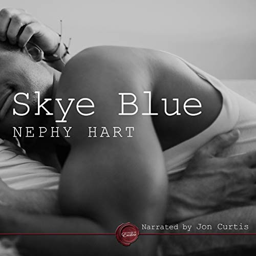 Skye Blue     A Gay Erotic Short Story              By:                                                                                                                                 Nephy Hart                               Narrated by:                                                                                                                                 Jon Curtis                      Length: 33 mins     Not rated yet     Overall 0.0