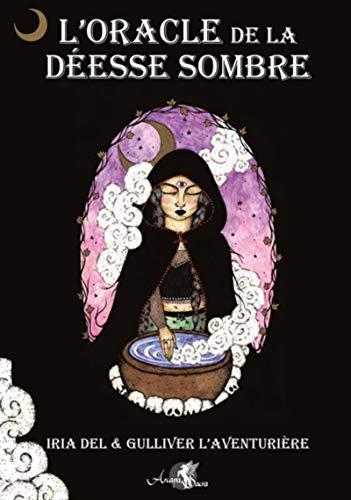 L'oracle de la déesse sombre
