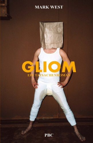 GLIOM: Ein Tatsachenroman (Seelenlos, Band 2)