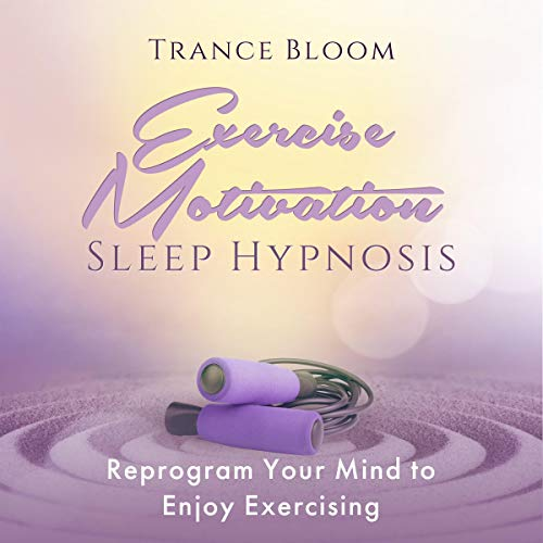 Exercise Motivation Sleep Hypnosis cover art