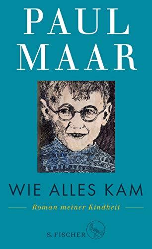 Buchseite und Rezensionen zu 'Wie alles kam: Roman meiner Kindheit' von Paul Maar
