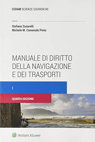 Manuale di diritto della navigazione e dei trasporti i: Vol. 1
