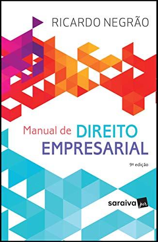 Manual de direito empresarial - 9ª edição de 2019
