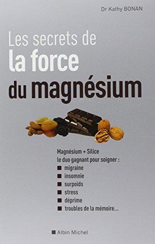 Les Secrets de la force du magnésium