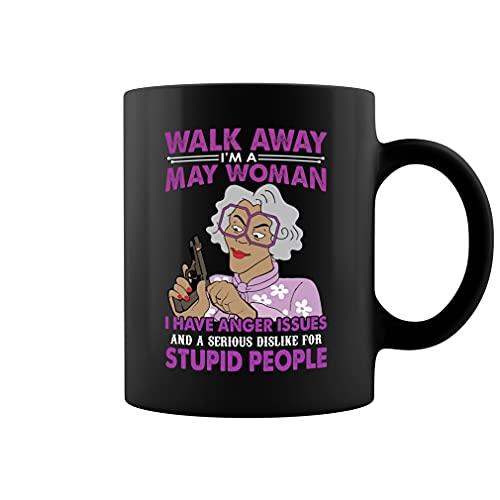 Walk Away I'm A May Woman I Have Anger Issues Madea - Taza de té de cerámica (negro, 11 oz)