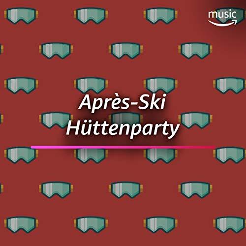 Après-Ski Hüttenparty