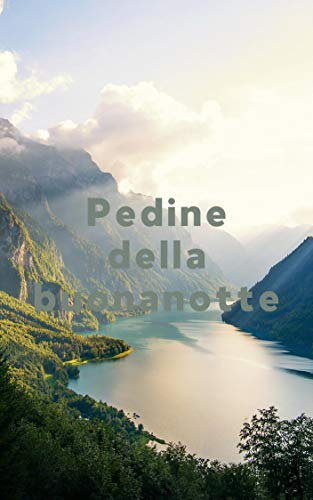 Pedine della buonanotte (Italian Edition)