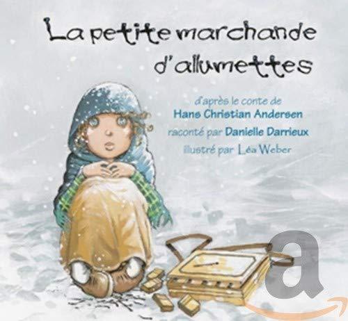 Petite Marchande Dallumettes [Audio CD] Andersen, Hans Christian