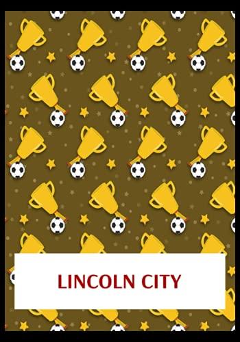 Lincoln City: Gratitude Journal, Lincoln City FC Personal Journal, Lincoln City Football Club, Lincoln City FC Diary, Lincoln City FC Planner, Lincoln City FC