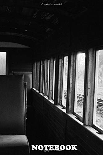 Notebook: Abandoned Ghost Train , Journal for Writing, College Ruled Size 6' x 9', 110 Pages