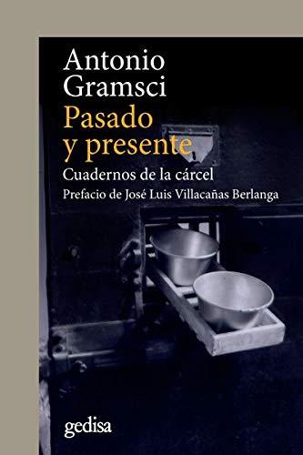 Pasado y presente: Cuadernos de la cárcel: 302648 (CLADEMA / POLÍTICA)