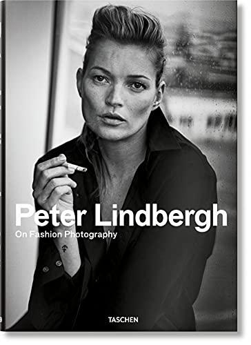 Peter Lindbergh. On Fashion Phot...