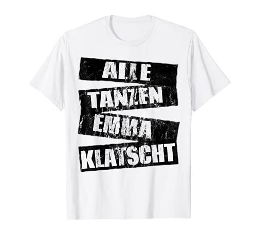 Alle Tanzen Emma Klatscht Hardcore Hardstyle Trance T-Shirt