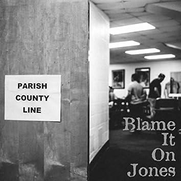 Blame It on Jones EP