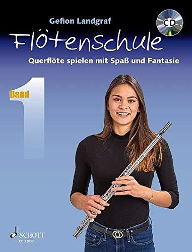 Querflötenschule: Querflöte spielen mit Spaß und Fantasie. Band 1. Flöte. Lehrbuch mit CD.: Querflöte spielen mit Spaß und Fantasie 1. Flöte. Lehrbuch mit CD