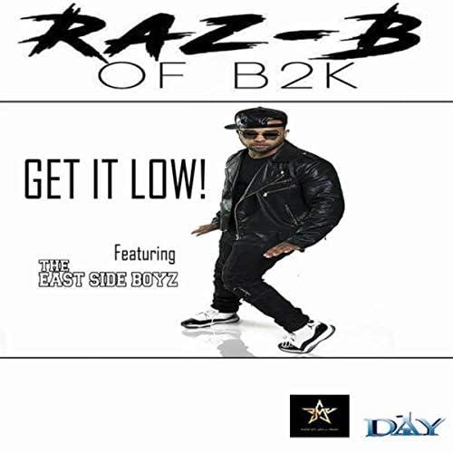 Raz B. feat. The EastSide Boyz